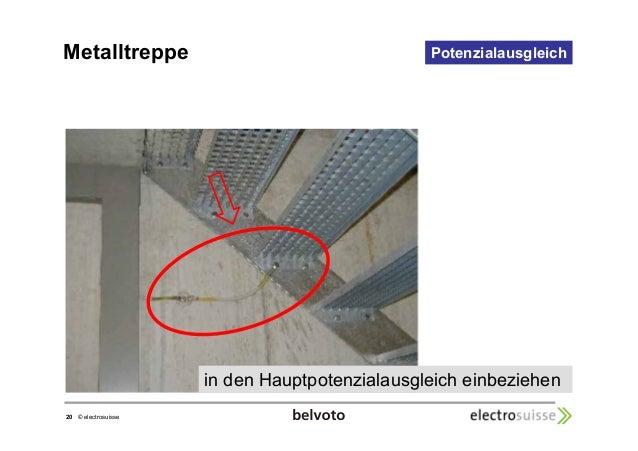 Metalltreppe Potenzialausgleich  20 © electrosuisse  in den Hauptpotenzialausgleich einbeziehen