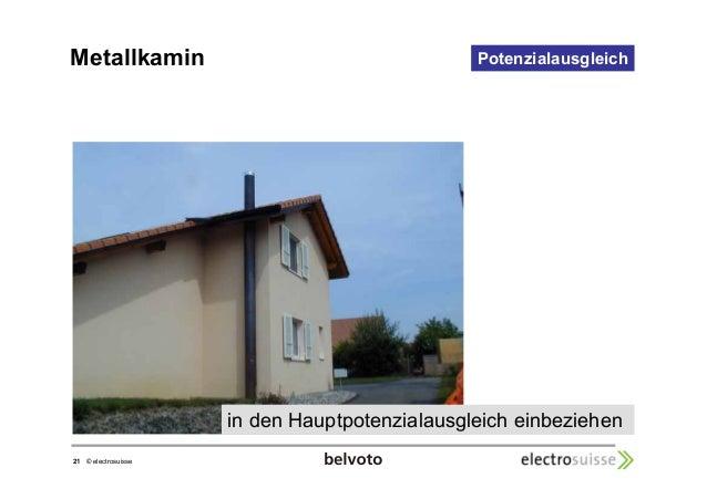 Metallkamin Potenzialausgleich  21 © electrosuisse  in den Hauptpotenzialausgleich einbeziehen
