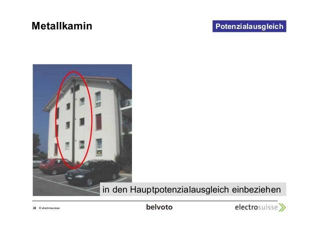 Metallkamin Potenzialausgleich  22 © electrosuisse  in den Hauptpotenzialausgleich einbeziehen