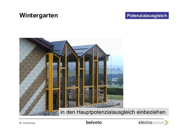 Wintergarten Potenzialausgleich  23 © electrosuisse  in den Hauptpotenzialausgleich einbeziehen