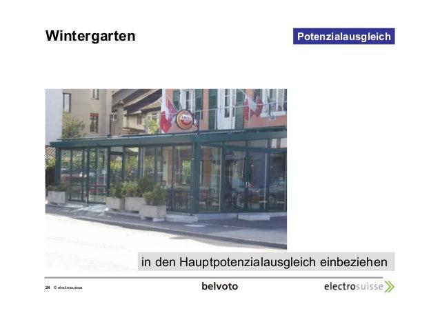 Wintergarten Potenzialausgleich  24 © electrosuisse  in den Hauptpotenzialausgleich einbeziehen