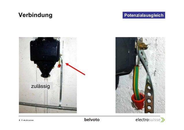 Verbindung  8 © electrosuisse  Potenzialausgleich  zulässig