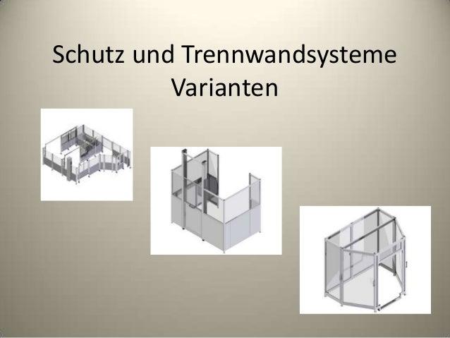 Schutz und Trennwandsysteme Varianten
