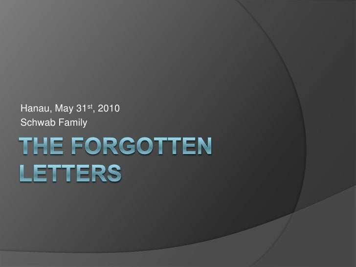 The Forgotten Letters<br />Hanau, May 31st, 2010<br />Schwab Family<br />