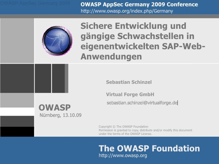 OWASP AppSec Germany 2009      OWASP AppSec Germany 2009 Conference                                http://www.owasp.org/in...