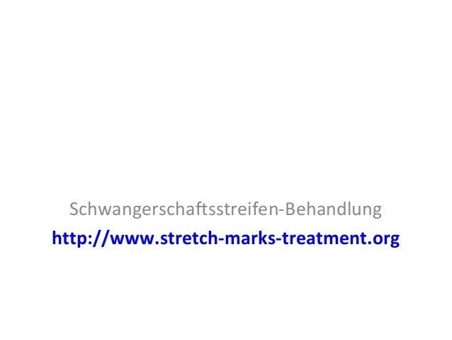 Schwangerschaftsstreifen-Behandlung http://www.stretch-marks-treatment.org