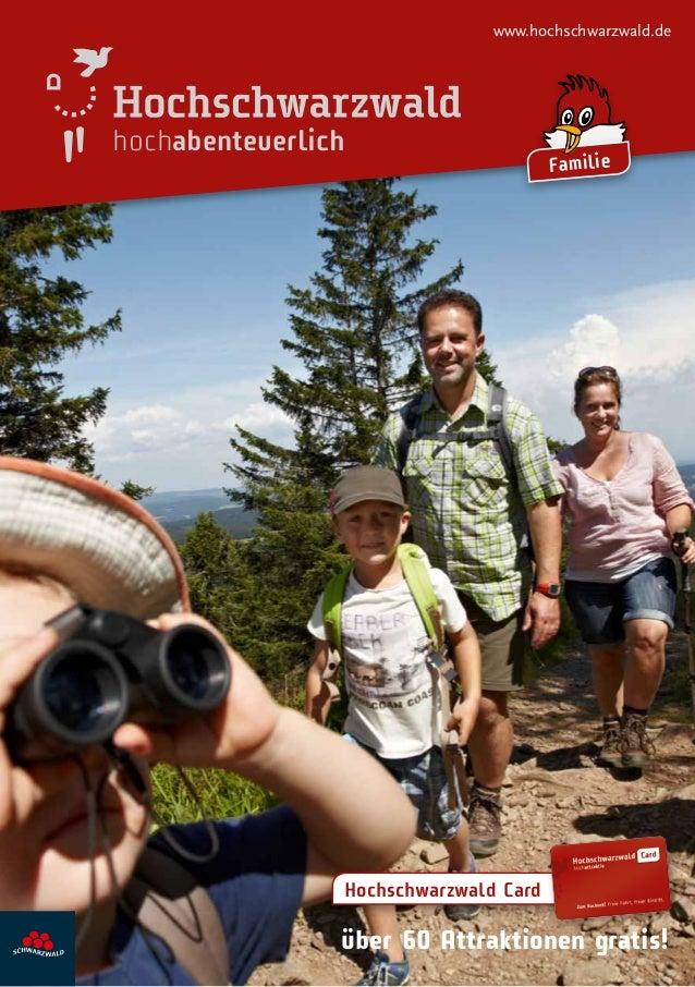 www.hochschwarzwald.de  hochabenteuerlich  Familie  Hochschwarzwald Card  über 60 Attraktionen gratis!