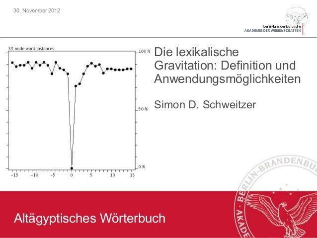 30. November 2012                       Die lexikalische                       Gravitation: Definition und                ...