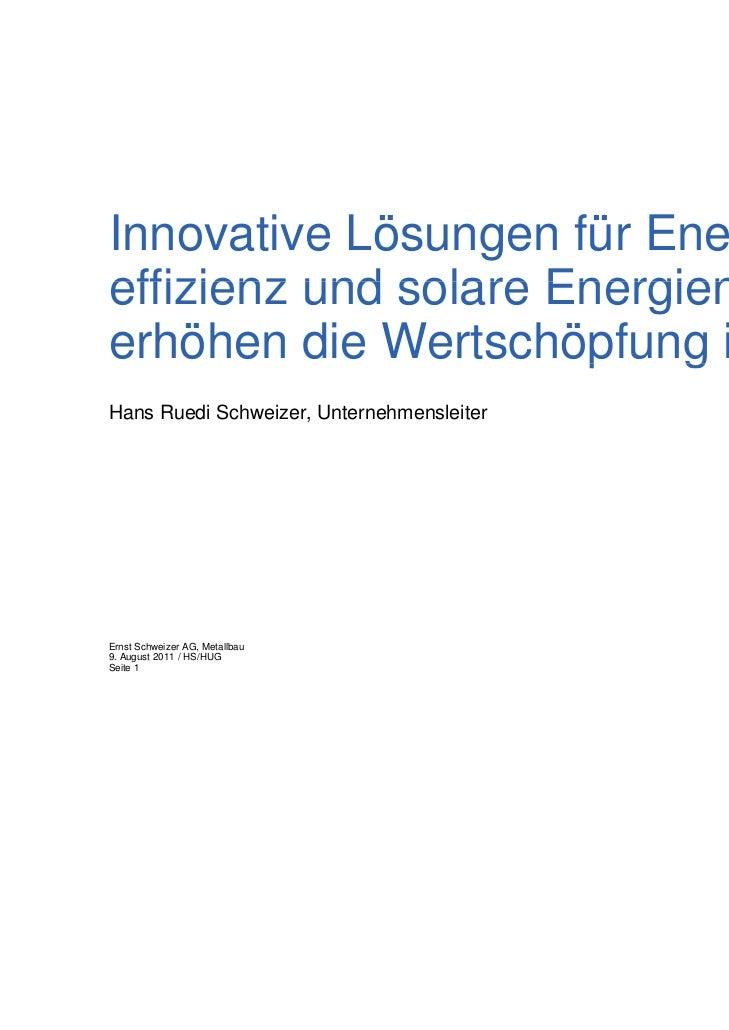 Innovative Lösungen für Energie-effizienz und solare Energienutzungerhöhen die Wertschöpfung im Inland                    ...
