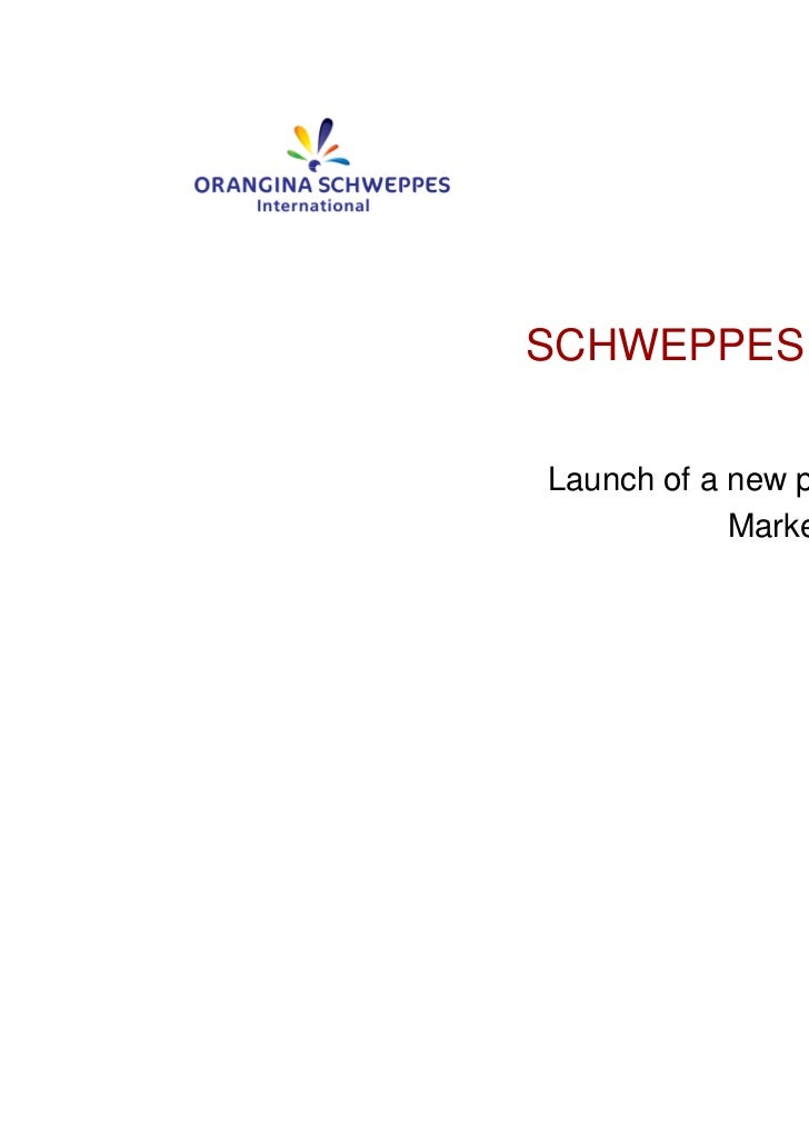 SCHWEPPES ANTIOXLaunch of a new product            Market: Italy