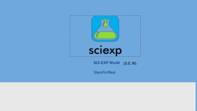 SCI-EXP World StarsForReal ((S.E.W)