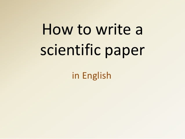 How to write ascientific paper    in English