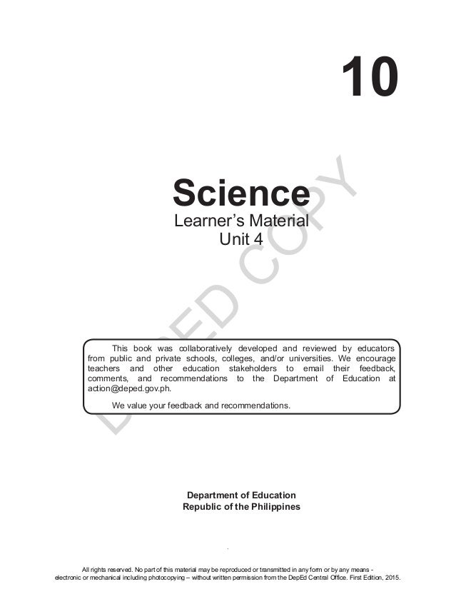 D EPED C O PY i 10 Science Department of Education Republic of the Philippines This book was collaboratively developed and...