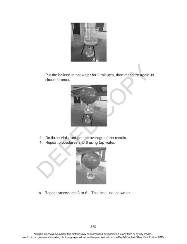 D EPED C O PY 370 5. Put the balloon in hot water for 2 minutes, then measure again its circumference. 6. Do three trials ...