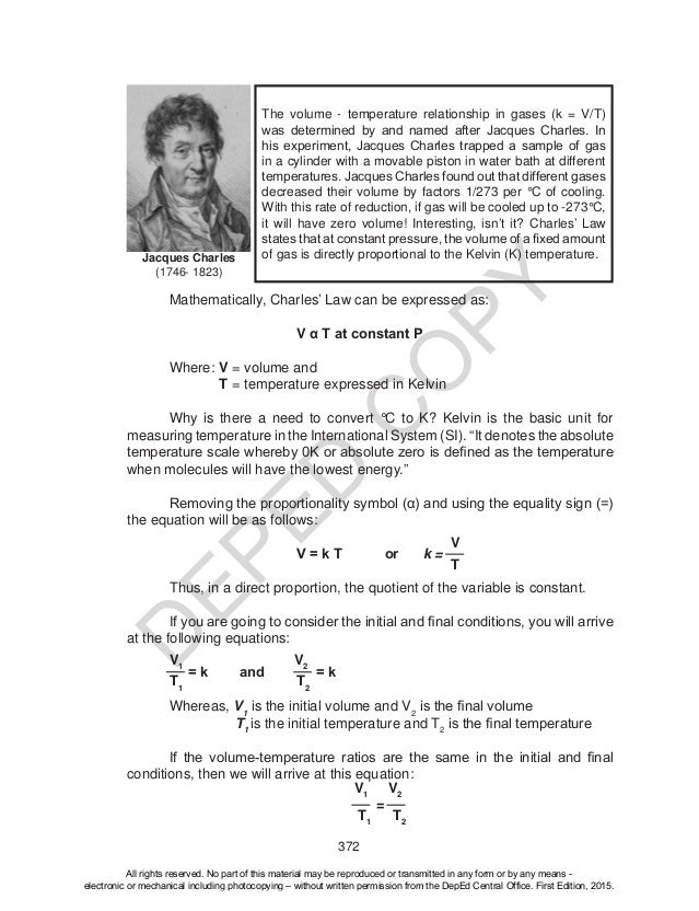 D EPED C O PY 372 Mathematically, Charles' Law can be expressed as: V α T at constant P Where: V = volume and T = temperat...