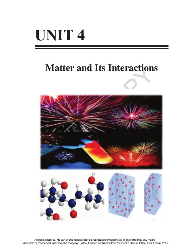 D EPED C O PY 349 UNIT 4 Matter and Its Interactions All rights reserved. No part of this material may be reproduced or tr...