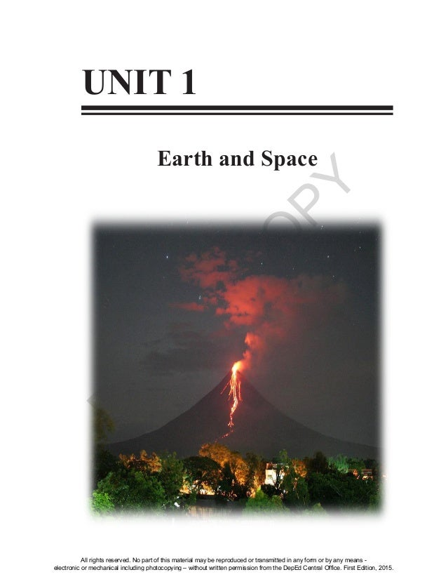 D EPED C O PY 1 UNIT 1 Earth and Space All rights reserved. No part of this material may be reproduced or transmitted in a...