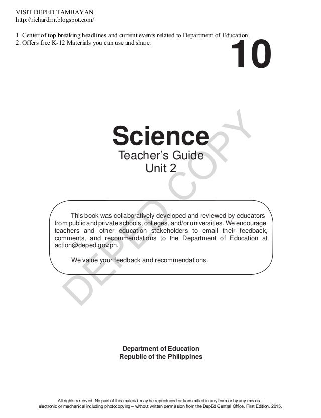 D EPED C O PY 10 Science Department of Education Republic of the Philippines This book was collaboratively developed and r...