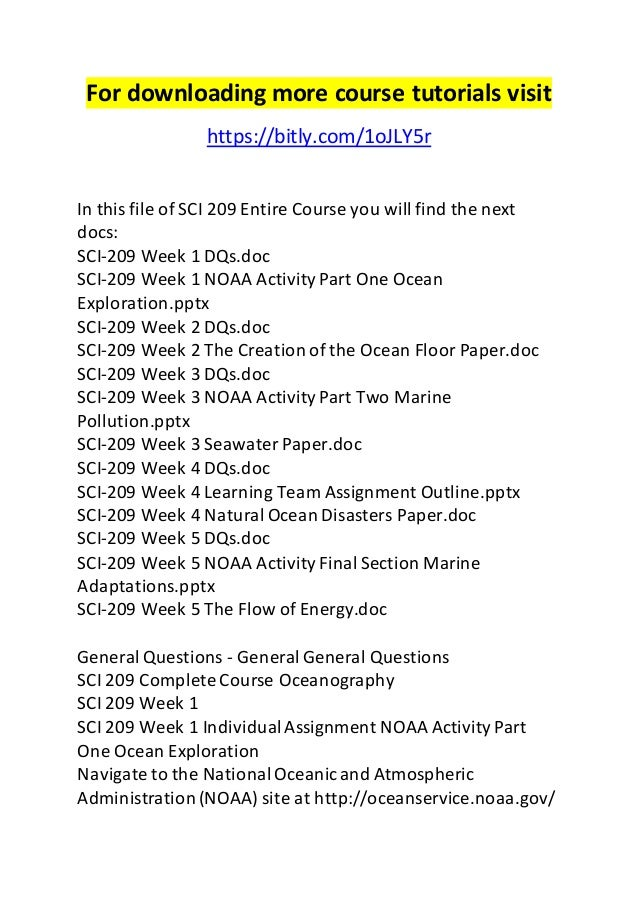 sci 209 entire course View homework help - the flow of energy from sci 209 209 at university of  phoenix the flow of energy sci/209 oceanography barbara shoemaker alisha .