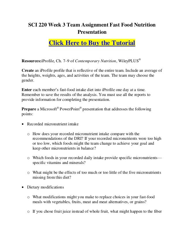 SCI 220 Week 3 Team Assignment Fast Food Nutrition                      Presentation                Click Here to Buy the ...