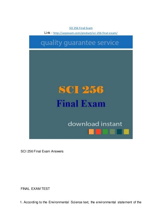 SCI 256 Final Exam Link : http://uopexam.com/product/sci-256-final-exam/ SCI 256 Final Exam Answers FINAL EXAM TEST 1. Acc...