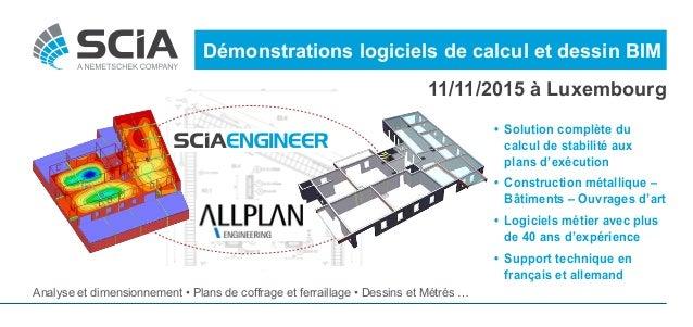 • Solution complète du calcul de stabilité aux plans d'exécution • Construction métallique – Bâtiments – Ouvrages d'art ...