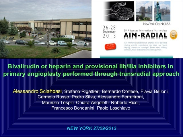 Bivalirudin or heparin and provisional IIb/IIIa inhibitors in primary angioplasty performed through transradial approach A...