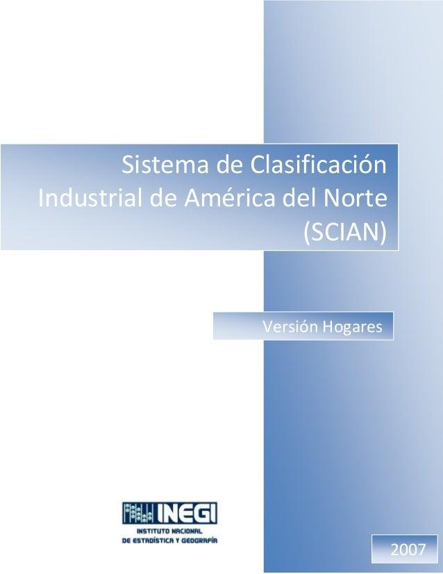 SistemadeClasificación IndustrialdeAméricadelNorte (SCIAN) SistemadeClasificación IndustrialdeAméricadelNo...