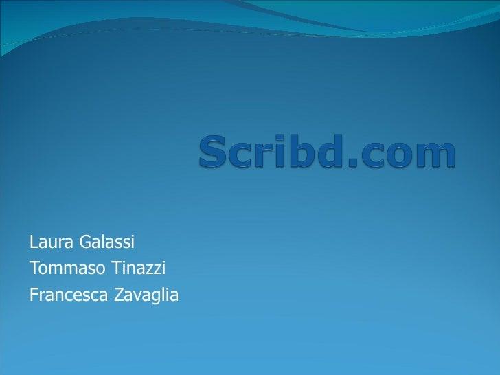 Laura Galassi Tommaso Tinazzi Francesca Zavaglia