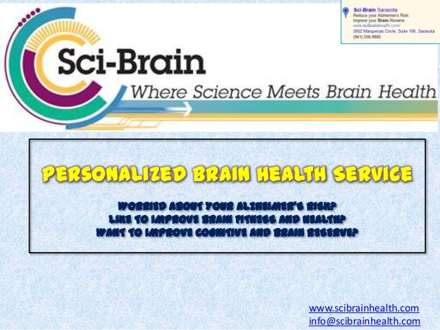 Personalized Brain Health Service WORRIED ABOUT YOUR ALZHEIMER'S RISK? LIKE TO IMPROVE BRAIN FITNESS AND HEALTH? WANT TO I...