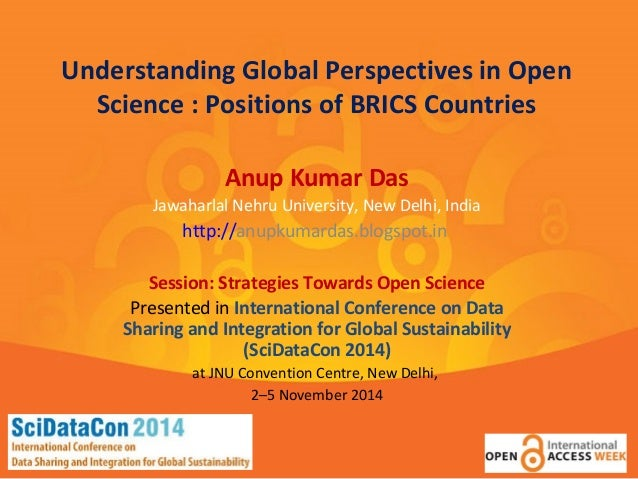 Understanding Global Perspectives in Open  Science : Positions of BRICS Countries  Anup Kumar Das  Jawaharlal Nehru Univer...