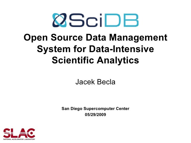 SciDB : Open Source Data Management System for Data