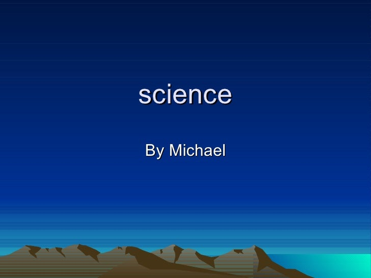 science By Michael