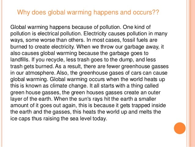 how does global warming happen Get basic facts, tips and information on climate change and global warming what is global warming for kids what is climate change for children explain climate.