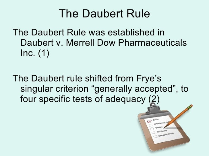 an analysis of daubert and frye standard Handwriting analysis, field sobriety tests rule set forth in frye v meet daubert's standard of reliability.