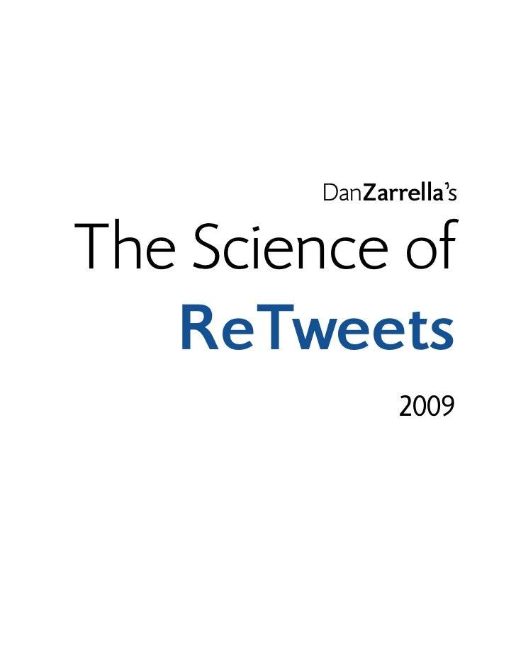 DanZarrella'sThe Science of   ReTweets                2009