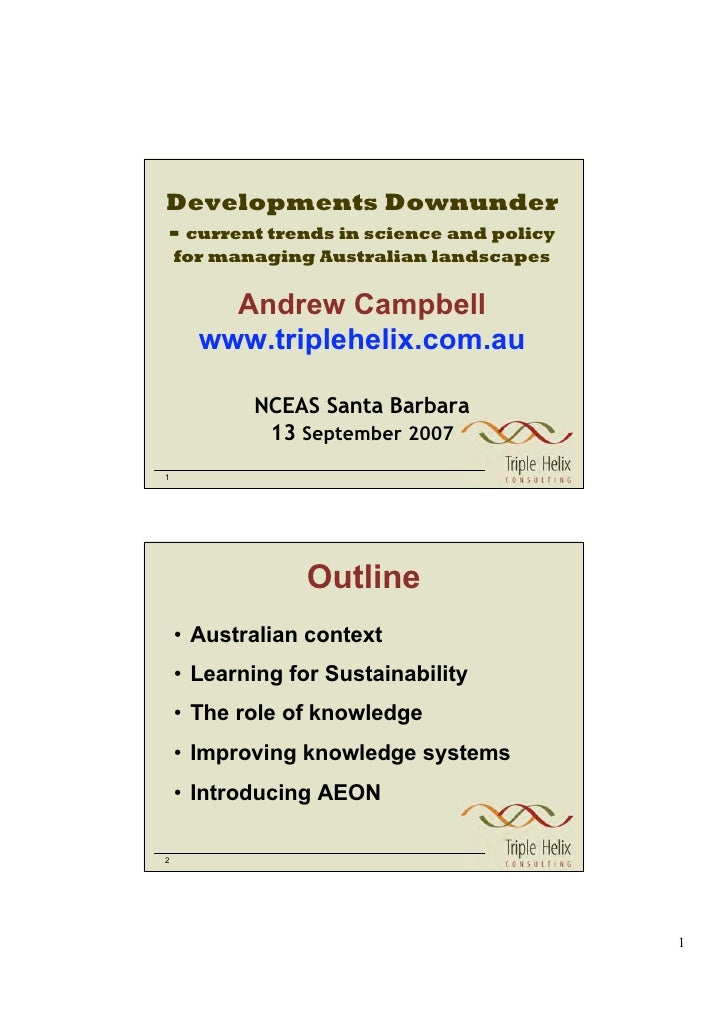 Developments Downunder - current trends in science and policy     for managing Australian landscapes           Andrew Camp...