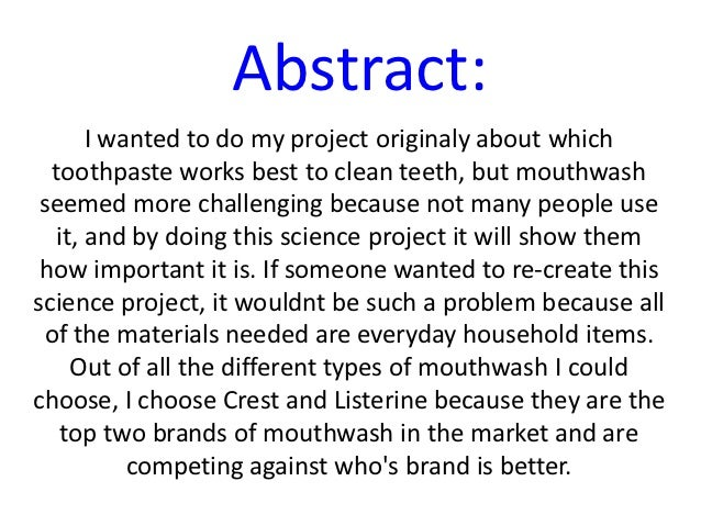 how to write a science fair abstract Abstracts are important because they give a first impression of the document that follows, letting readers decide whether to continue reading.