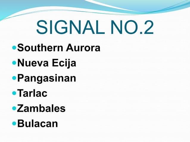SIGNAL NO.2 Southern Aurora Nueva Ecija Pangasinan Tarlac Zambales Bulacan
