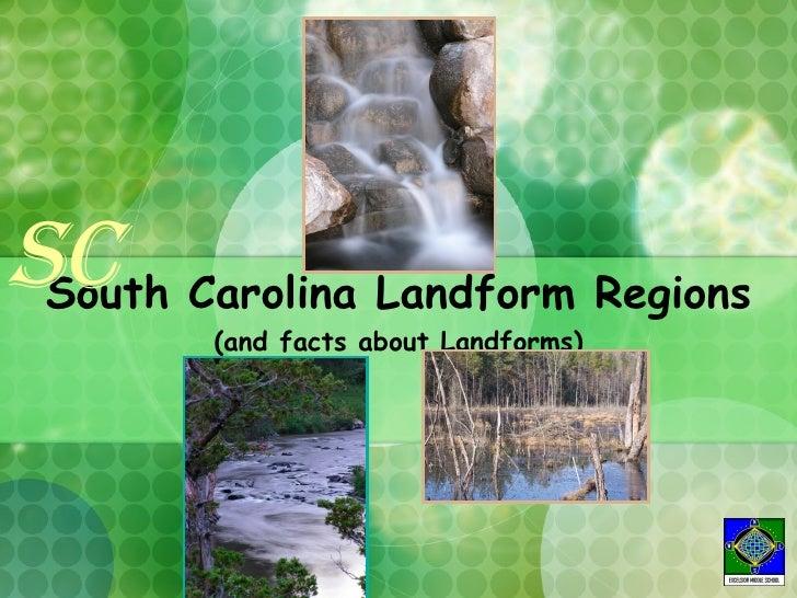 SC Carolina Landform Regions  South        (and facts about Landforms)