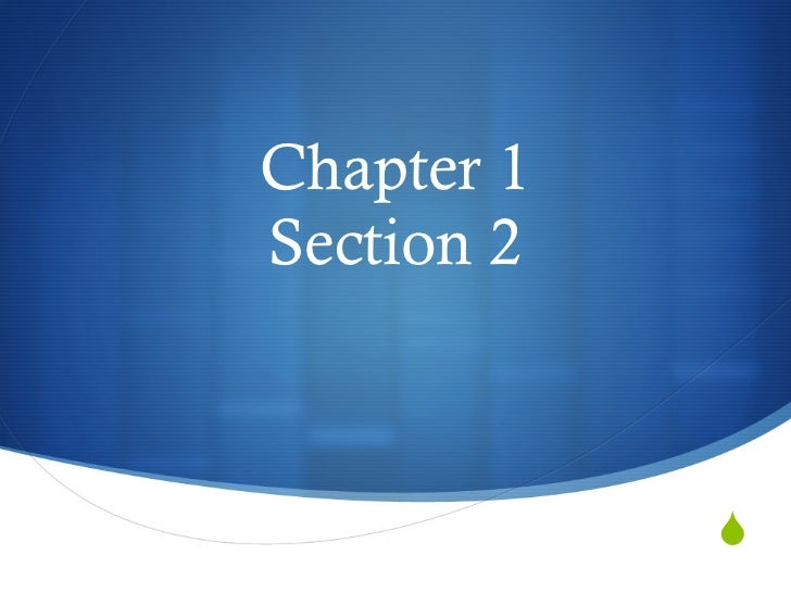 Chapter 1Section 2            