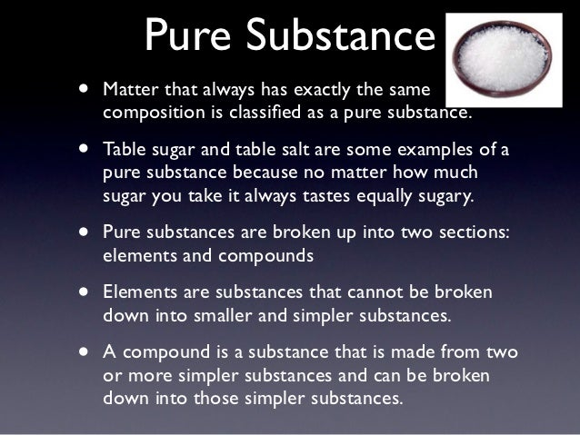 Pure substances and mixtures, elements & compounds, classification.