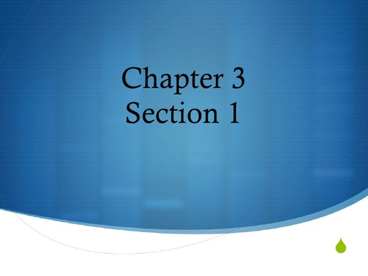 Chapter 3Section 1            