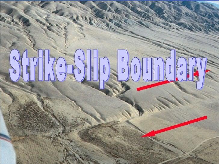 Strike-Slip Boundary