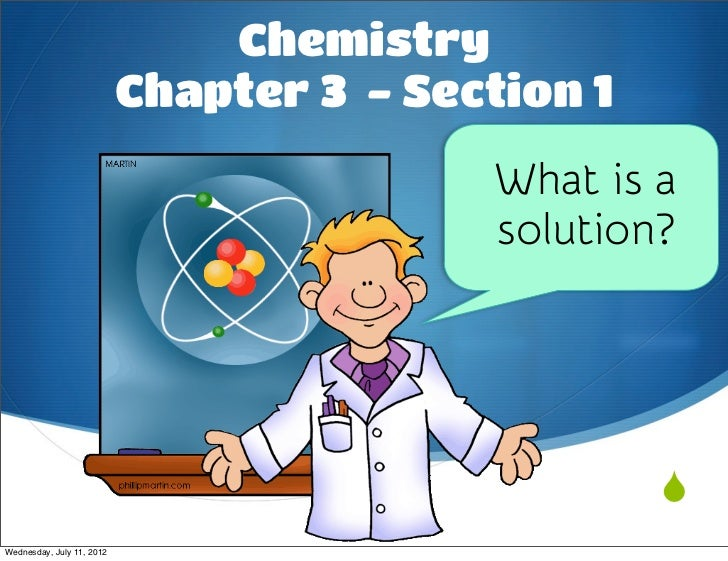 Chemistry                           Chapter 3 - Section 1                                          What is a              ...