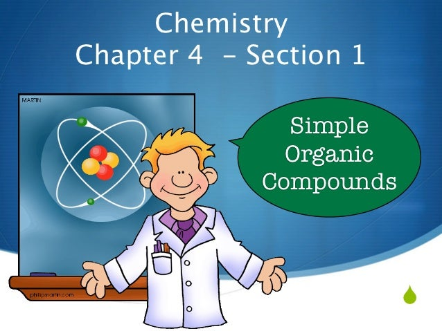 ChemistryChapter 4 - Section 1               Simple               Organic             Compounds                         