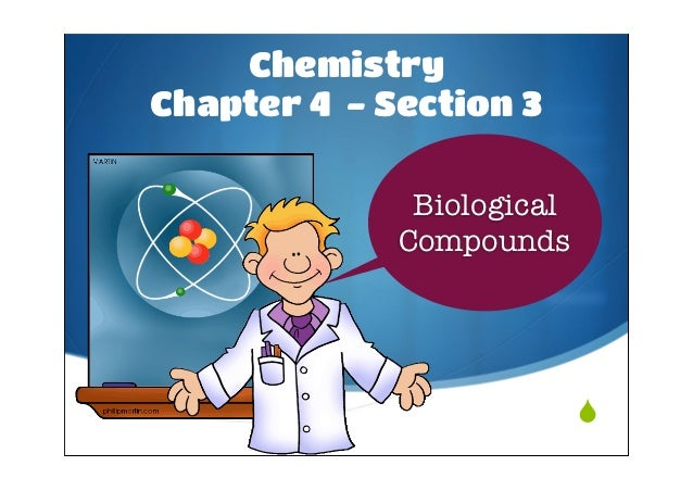 ChemistryChapter 4 - Section 3              Biological             Compounds                           