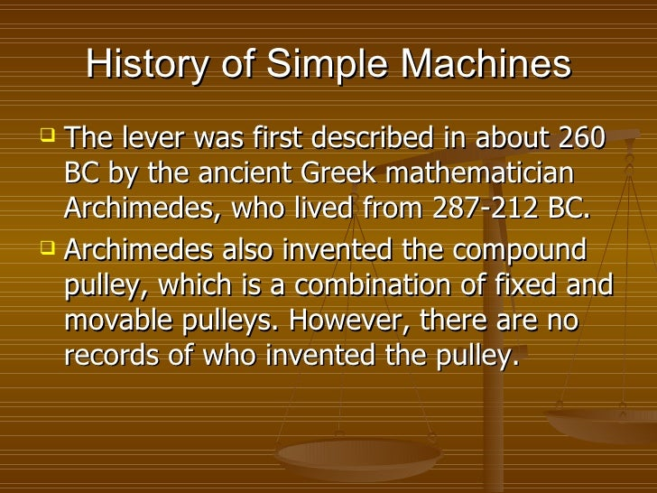 3 History Of Simple Machines