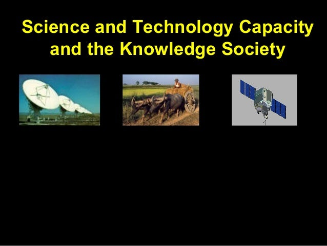 Science And Technology Capacity And The Knowledge Society