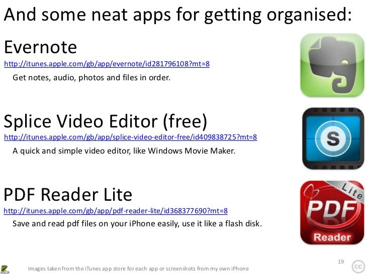 And some neat apps for getting organised:Evernotehttp://itunes.apple.com/gb/app/evernote/id281796108?mt=8  Get notes, audi...